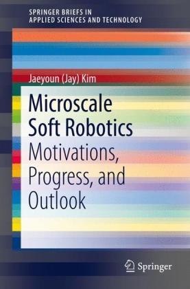 Microscale Soft Robotics