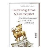 Palmzweig, Kreuz und Himmelfahrt Cover