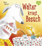 Walter kriegt Besuch Cover