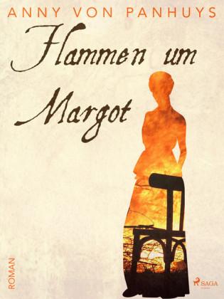 Flammen um Margot
