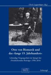 """Otto von Bismarck und das """"lange 19. Jahrhundert"""""""