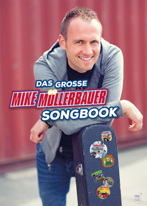 Das große Mike Müllerbauer Songbook
