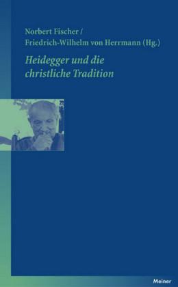 Heidegger und die christliche Tradition
