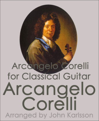 Arcangelo Corelli for Classical Guitar