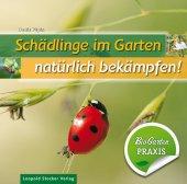 Schädlinge im Garten - natürlich bekämpfen