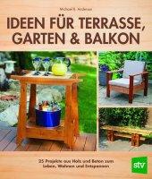 Ideen für Terrasse, Garten & Balkon
