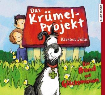 Das Krümel-Projekt. Ein Hund auf Glücksmission, 2 Audio-CDs