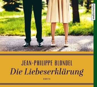 Die Liebeserklärung, 3 Audio-CDs