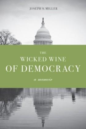 Wicked Wine of Democracy