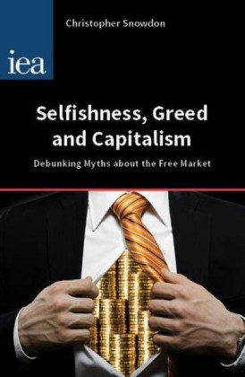 Selfishness, Greed and Capitalism