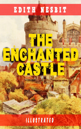The Enchanted Castle (Illustrated)
