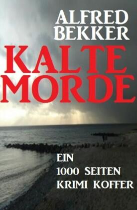 Kalte Morde: Ein 1000 Seiten Krimi Koffer