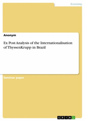 Ex Post Analysis of the Internationalisation of ThyssenKrupp in Brazil