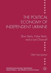 The Political Economy of Independent Ukraine