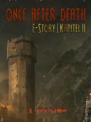 Once After Death: E-Story Kapitel 2