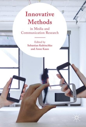 Innovative Methods in Media and Communication Research