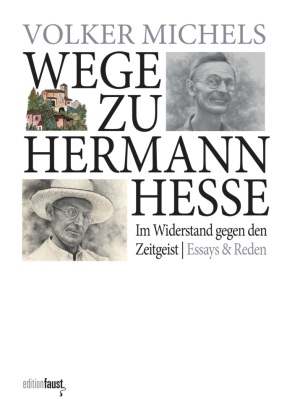 Michels, Volker: Wege zu Hermann Hesse