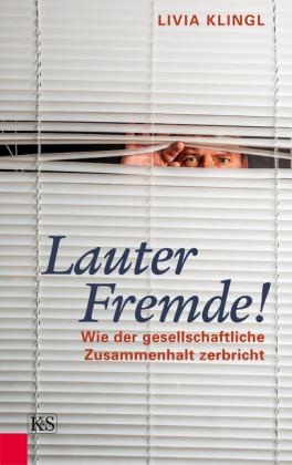Lauter Fremde!