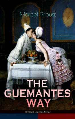 THE GUERMANTES WAY (French Classics Series)