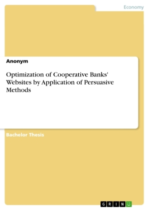Optimization of Cooperative Banks' Websites by Application of Persuasive Methods