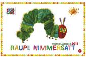 Die kleine Raupe Nimmersatt Posterkalender 2018