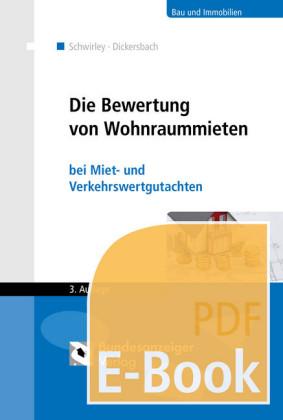 Die Bewertung von Wohnraummieten (E-Book)