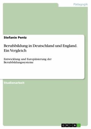 Berufsbildung in Deutschland und England. Ein Vergleich