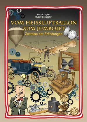 Vom Heißluftballon zum Jumbojet