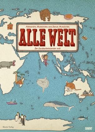 Alle Welt - Der Landkartenkalender 2018