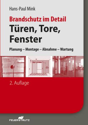 Brandschutz im Detail - Türen, Tore, Fenster - E-Book (PDF)