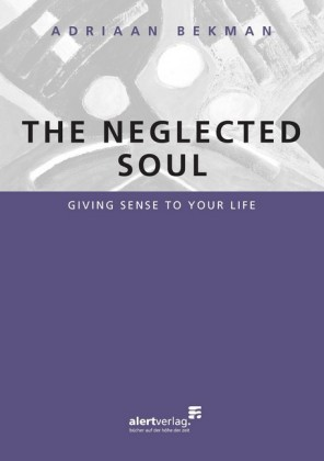 The neglected soul