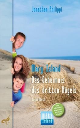 Mary Island - Das Geheimnis des dritten Hügels