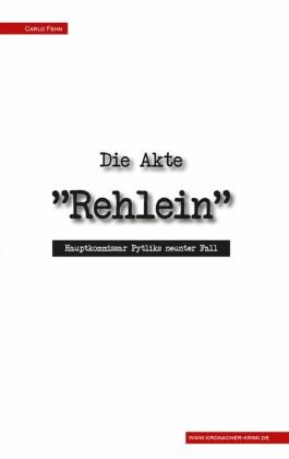 """Die Akte """"Rehlein"""""""