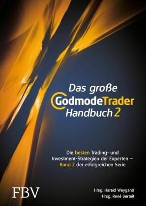 Das große GodmodeTrader-Handbuch 2