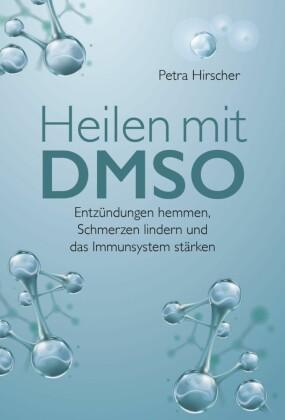 Heilen mit DMSO