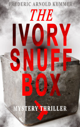 THE IVORY SNUFF BOX (Mystery Thriller)
