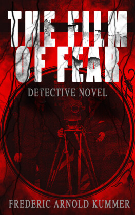 THE FILM OF FEAR (Detective Novel)