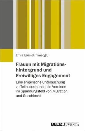 Frauen mit Migrationshintergrund und Freiwilliges Engagement