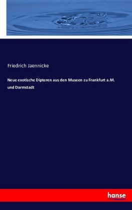 Neue exotische Dipteren aus den Museen zu Frankfurt a.M. und Darmstadt