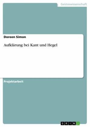 Aufklärung bei Kant und Hegel