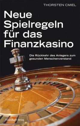 Neue Spielregeln für das Finanzkasino