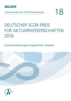 Deutscher SCOR-Preis für Aktuarwissenschaften 2016