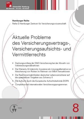 Aktuelle Probleme des Versicherungsvertrags-, Versicherungsaufsichts- und Vermittlerrechts