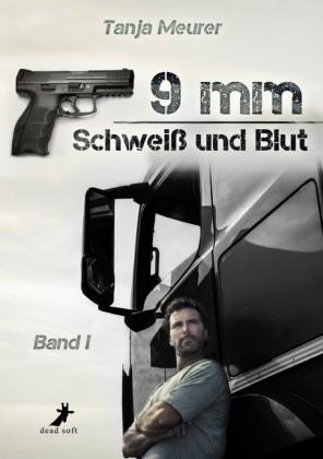 9mm Band 1: Schweiß und Blut