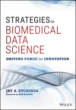 Strategies in Biomedical Data Science