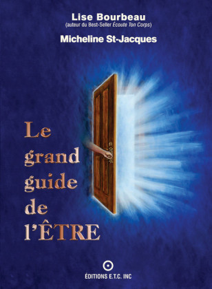Le grand guide de l'Être