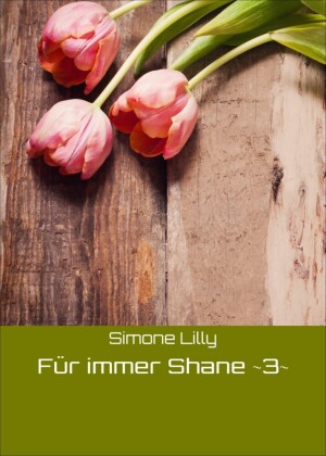 Für immer Shane -3-