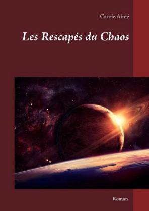 Les rescapés du chaos
