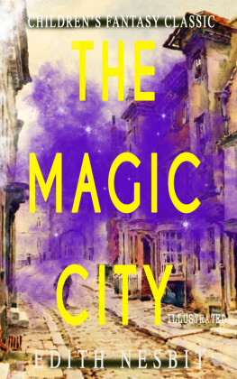 The Magic City (Illustrated)