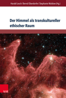 Der Himmel als transkultureller ethischer Raum